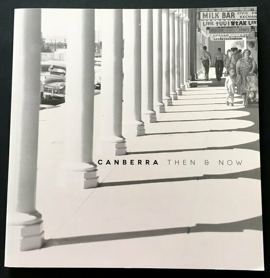 Canberra Then & Now by Geoff Page