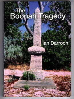 The Boonah Tragedy by Ian Darroch