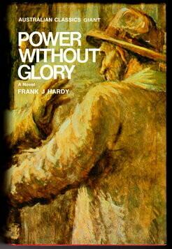 Power without Glory (Australian Classics Giant) by Frank Hardy