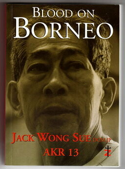 Blood on Borneo by Jack Wong Sue