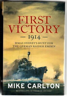 First Victory: 1914 by Mike Carlton