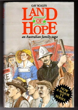 Land of Hope: An Australian Family Saga by Gay Scales