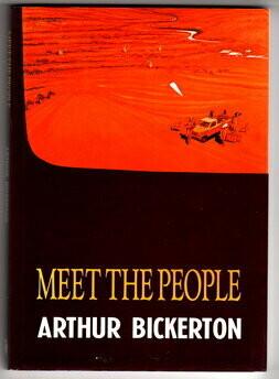 Meet the People: Stories of the Pilbara by Arthur Bickerton