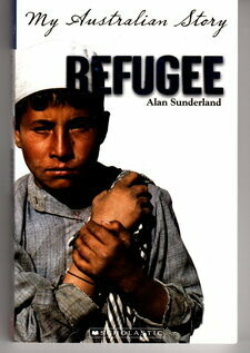 My Australian Story: Refugee: The Diary of Ali Ismail, Woomera, 2001-2002 by Alan Sunderland