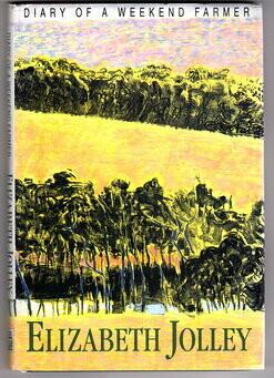 Diary of a Weekend Farmer by Elizabeth Jolley