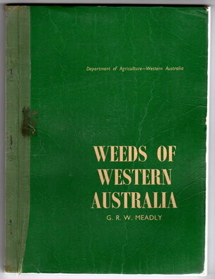 Weeds of Western Australia by G R W Meadly