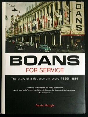 Boans for Service: The Story of a Department Store 1895 - 1986  by David Hough