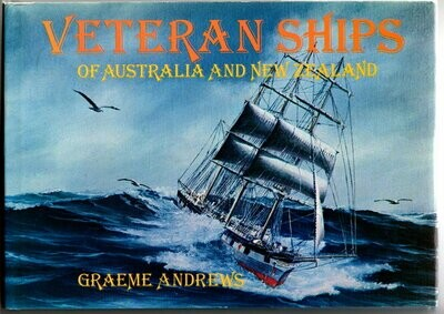 Veteran Ships of Australia and New Zealand by Graeme Andrews