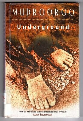 Underground by Mudrooroo Narogin
