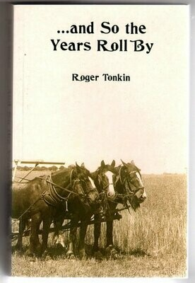 And So the Years Roll By Written by Roger Tonkin