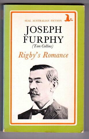 Rigby's Romance (Seal Australian Fiction) by Joseph Furphy aka Tom Collins