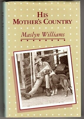 His Mother's Country by Maslyn Williams