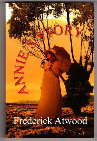 Annie's Story by Frederick Atwood