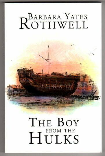 The Boy From the Hulks by Barbara Yates Rothwell