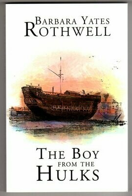 The Boy From the Hulks by Barbara Yates Rothwell