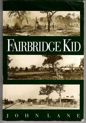 Fairbridge Kid by John Lane