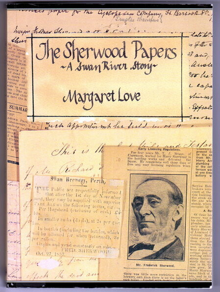 The Sherwood Papers: A Swan River Story by Margaret Jane Love