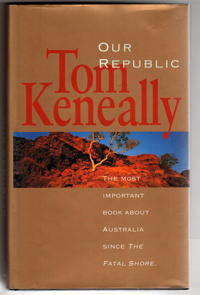 Our Republic by Thomas Keneally