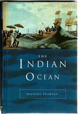 The Indian Ocean (Seas in History) by Michael Pearson
