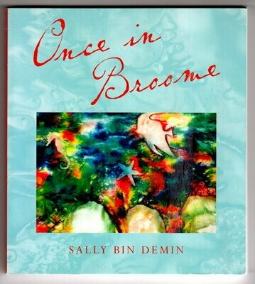 Once in Broome by Sally Bin Demin