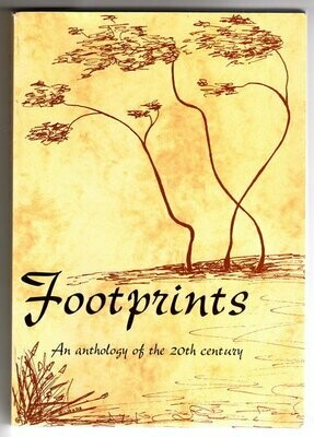 Footprints: An Anthology of the 20th Century edited by  Janet Woods and Carmel Cottrells