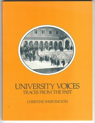 University Voices: Traces from the Past by Christine Shervington