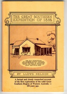 The Great Southern Expedition of 1835 by Lloyd Nelson