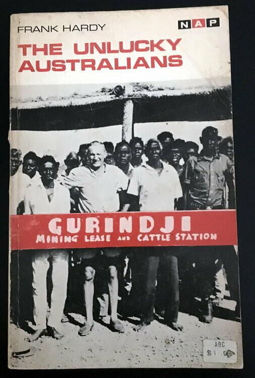 The Unlucky Australians by Frank Hardy