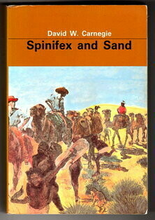 Spinifex and Sand by David W Carnegie