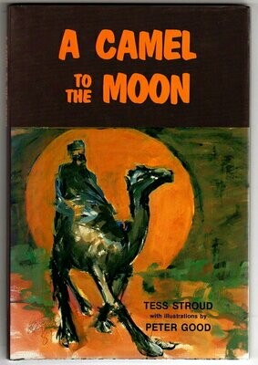 A Camel to the Moon by Tess Stroud