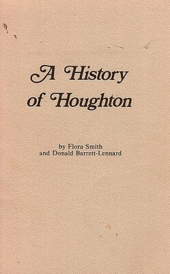 A History of Houghton: Swan Location 11 by Flora Smith and Donald Barrett-Lennard