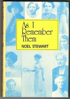 As I Remember Them by Noel Stewart with Foreward by Paul Hasluck