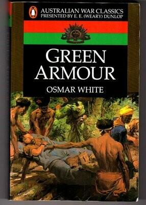 Green Armour (Australian War Classics) by Osmar White