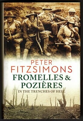 Fromelles & Pozieres: In the Trenches of Hell by Peter FitzSimons