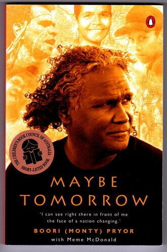 Maybe Tomorrow by Boori Monty Pryor with Meme McDonald