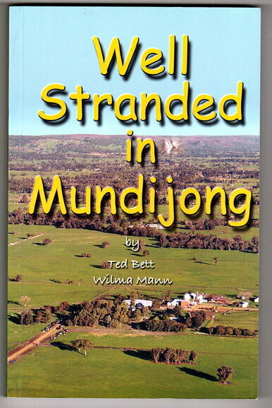 Well Stranded in Mundijong by Ted Bett and Wilma Mann