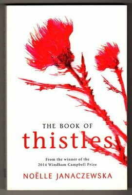 The Book of Thistles by Noelle Janaczewska