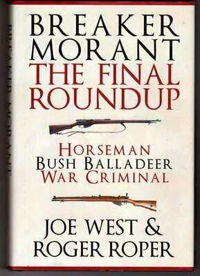 Breaker Morant: The Final Roundup by Joe West and Roger Roper