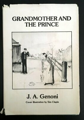 Grandmother and the Prince by J A Genoni