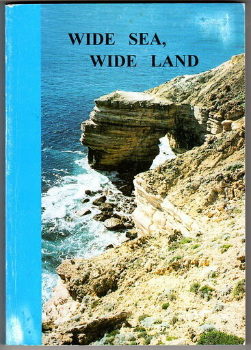 Wide Sea, Wide Land by Leita Bell