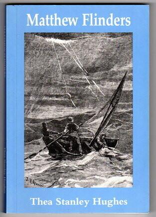 Matthew Flinders by Thea Stanley Hughes