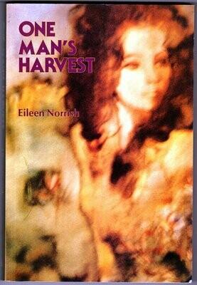 One Man's Harvest by Eileen Norrish