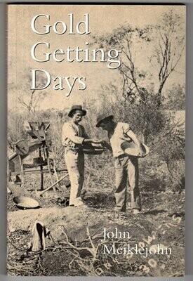 Gold Getting Days by John Meiklejohn