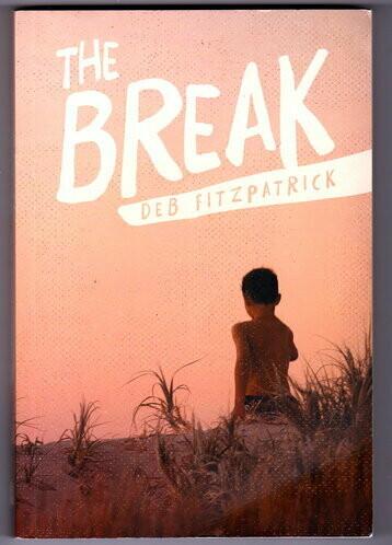 The Break by Deb Fitzpatrick