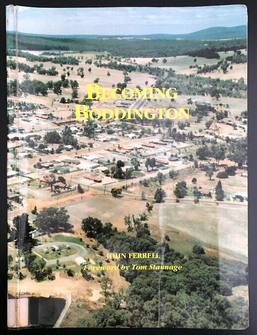 Becoming Boddington by John Farrell with Foreward by Tom Stannage