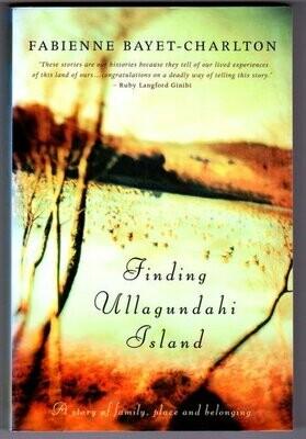 Finding Ullagundahi Island by Fabienne Bayet-Charlton