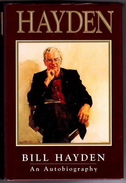 Hayden: An Autobiography by Bill Hayden