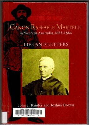 Canon Raffaele Martelli: Life and Letters by John J Kinder and Joshua Brown
