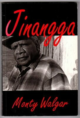 Jinangga: On My Tracks by Monty Walgar as told to Cloud Shabalah