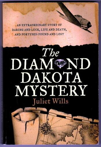 The Diamond Dakota Mystery by Juliet Wills and Marianne van Velzen